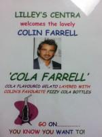 """Cola Farrell"""