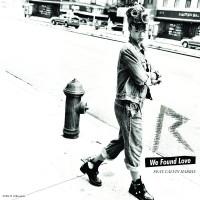 СИНГЛ «WE FOUND LOVE» СТАЛ ТРИ РАЗА «МУЛЬТИ-ПЛАТИНОВЫМ» В США!