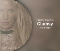 Бритни Спирс. Премьера: Clumsy!