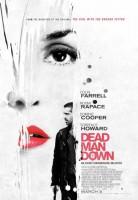 """Новый постер фильма """"Dead man down"""""""
