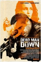"""Постеры к фильму """"Dead man down"""""""