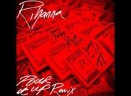 Rihanna - Pour It Up Remix feat. Young Jeezy, Rick Ross, Juicy J & T.I.
